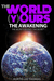 The World is Yours - The Awakening (The Secrets Behind The Secret)