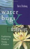 Waterbugs and Dragonflies Publisher: Pilgrim Press