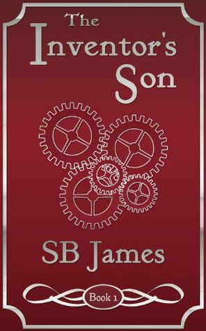 The Inventor's Son (The Inventor's Son, #1)