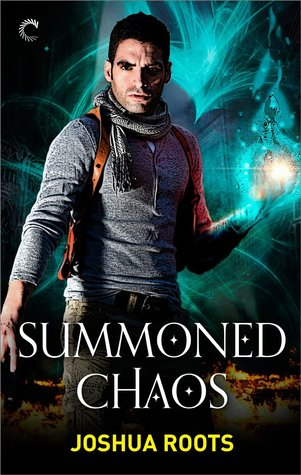 Summoned Chaos (The Shifter Chronicles, #2)