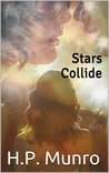 Stars Collide by H.P. Munro
