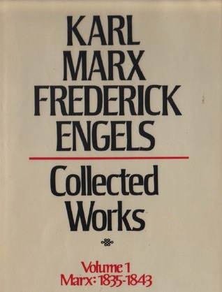Collected Works, Vol 1. Marx: 1835-43