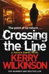 Crossing the Line (Jessica Daniel, #8)