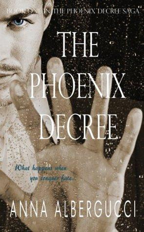 The Phoenix Decree (The Phoenix Decree Saga, #1)