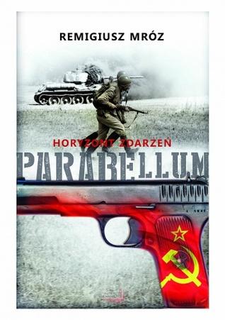 Parabellum. Horyzont zdarzeń (Parabellum, #2)