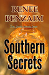 Southern Secrets by Renee Benzaim
