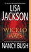 Wicked Ways (Wicked #4; Colony, #6)