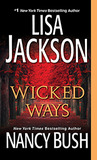 Wicked Ways by Lisa Jackson