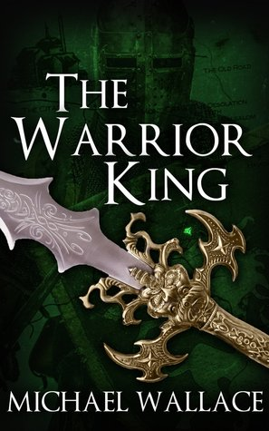 The Warrior King (The Dark Citadel, #4)