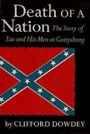 Death of a Nation: The Story of Lee and His Men at Gettysburg