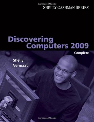 Discovering Computers 2009 Complete