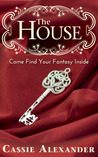 The House (Tales from the House, #1)