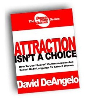 David Deangelo Attraction Isnt A Choice Pdf