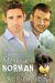 Stormin' Norman (Lyon Road Vets, #4)