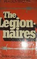 The Legionnaires: A Documentary Novel