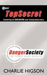 Danger Society: The Young Bond Dossier (Young Bond)