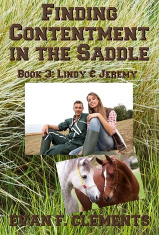 Finding Contentment in the Saddle (Book 3: Jeremy and Lindy) (Birdsong Farms)