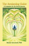 The Awakening Guide: A Companion for the Inward Journey (Companions for the Inward Journey Book 2)