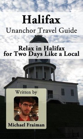 Halifax Unanchor Travel Guide - Relax in Halifax for Two Days Like a Local EPUB