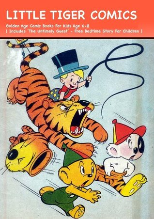 Little Tiger Comics - Golden Age Comic Books For Kids Age 6-8 Edition