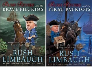 Rush Revere and the Brave Pilgrims / Rush Revere and the First Patriots (Adventures of Rush Revere #1-2)