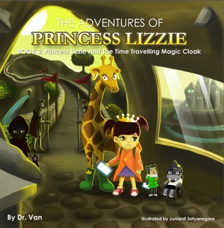 Princess Lizzie and the Time Travelling Magic Cloak