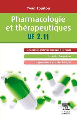 Pharmacologie Et Th�rapeutiques: Ue 2.11