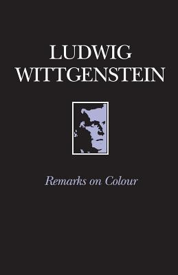 Remarks on Colour by Ludwig Wittgenstein