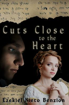 Cuts Close to the Heart by Ezekiel Nieto Benzion