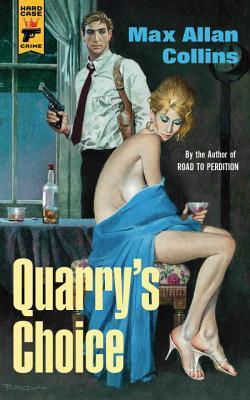Quarry's Choice (Quarry #12)