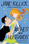 If Wishes Were Husbands