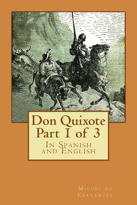Don Quixote Part 1 of 3: In Spanish and English