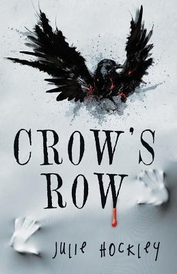 Crows Row(Crows Row 1) - Julie Hockley