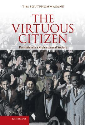 The virtuous citizen patriotism in a multicultural society by tim 15868395 fandeluxe Image collections