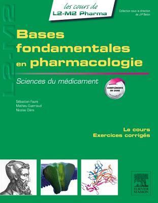 Sciences Du Medicament - Bases Fondamentales En Pharmacologie