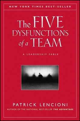 Goodreads | The Five Dysfunctions of a Team: A Leadership Fable