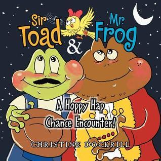 Sir Toad & Mr. Frog: A Hoppy Hap Chance Encounter!