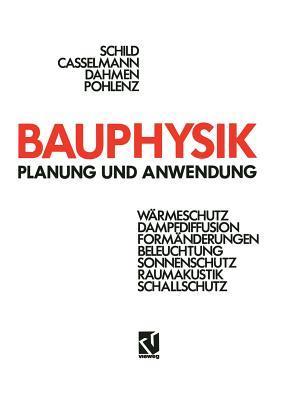 Bauphysik: Planung Und Anwendung