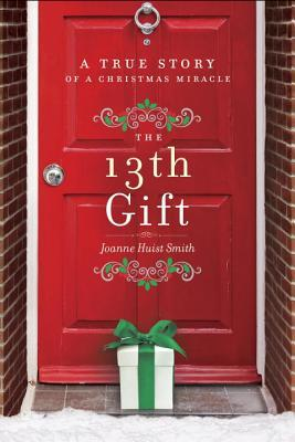 The 13th Gift by Joanne Husit Smith
