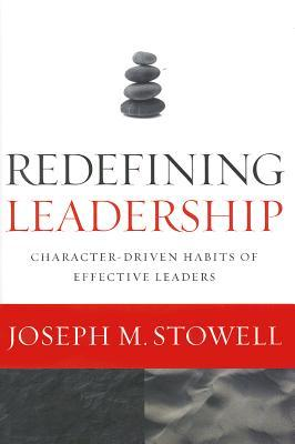 Redefining Leadership: Character-Driven Habits of Effective Leaders