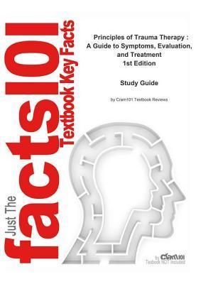 Principles of Trauma Therapy, a Guide to Symptoms, Evaluation, and Treatment: Medicine, Medicine