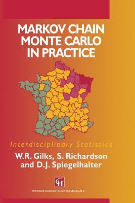 Markov Chain Monte Carlo in Practice by W.R. Gilks