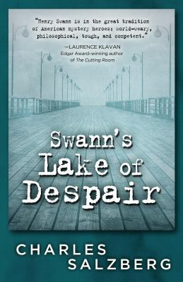 Swann's Lake of Despair (Henry Swann #3)