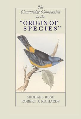 "The Cambridge Companion to the ""Origin of Species"" by Michael Ruse"