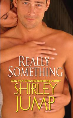 Ebook Really Something by Shirley Jump read!