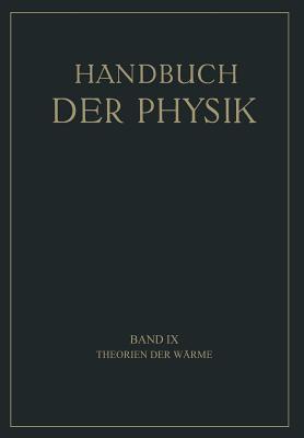 Handbuch der Physik, Band IX: Theorien der Wärme