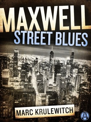 Maxwell Street Days I Scored My Usual >> Maxwell Street Blues By Marc Krulewitch