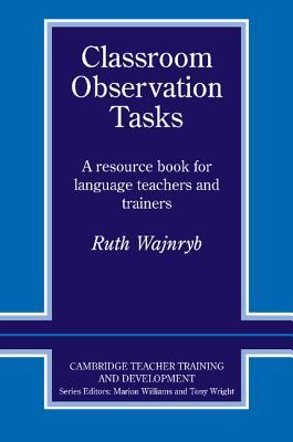 classroom-observation-tasks-a-resource-book-for-language-teachers-and-trainers