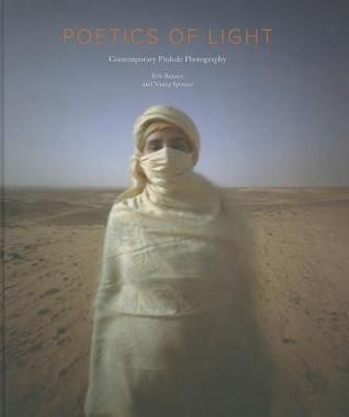 Poetics of Light:  Pinhole Photography: Selections from the Pinhole Resource Collection: Pinhole Photography: Selections from the Pinhole Resource Collection