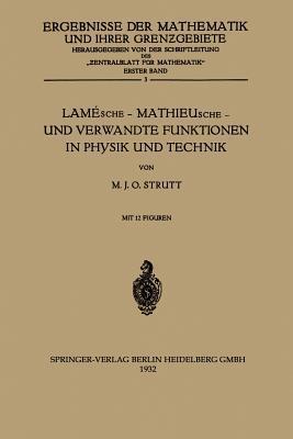 Lamesche - Mathieusche - Und Verwandte Funktionen in Physik Und Technik